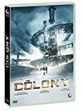 The Colony...
