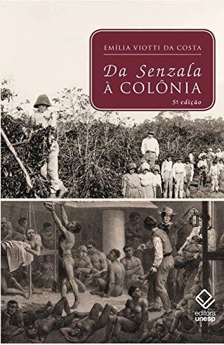Da senzala à colônia - 5ª edição