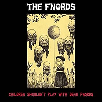 Children Shouldn't Play With Dead Fnords
