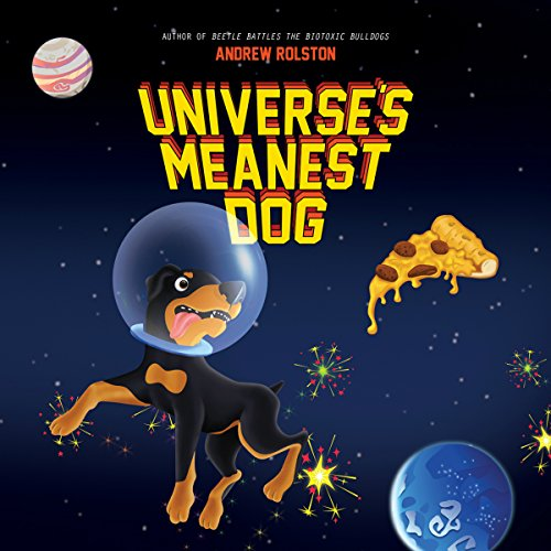 Universe's Meanest Dog audiobook cover art