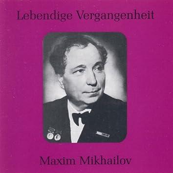 Lebendige Vergangenheit - Maxim Mikhailov