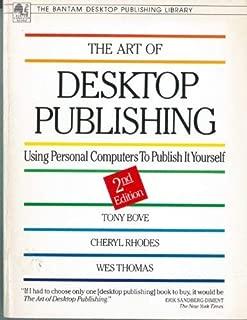 Art of Desktop Publishing (Bantam Desktop Publishing Library)
