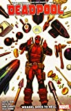 Deadpool by Skottie Young Vol. 3: Weasel Goes to Hell (Deadpool by Skottie Young, 3)