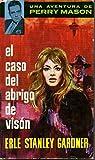 EL CASO DEL ABRIGO DE VISON.