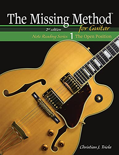 The Missing Method for Guitar Book 1: Note Reading in the Open Position (English Edition)