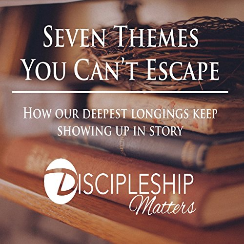 Seven Themes You Can't Escape     How Our Deepest Longings Keep Showing Up in Story              By:                                                                                                                                 David R. Megill                               Narrated by:                                                                                                                                 Stephen M. Schedra                      Length: 3 hrs and 29 mins     2 ratings     Overall 3.5