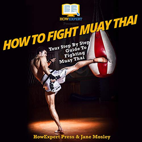 How to Fight Muay Thai audiobook cover art
