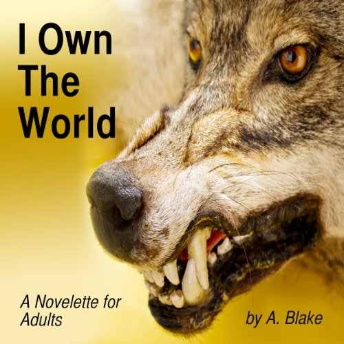 I Own the World: A Werewolf's Tale audiobook cover art