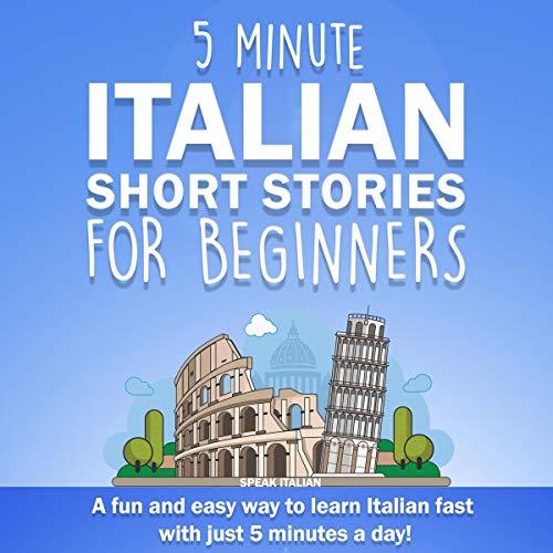 5 Minute Italian Short Stories for Beginners cover art