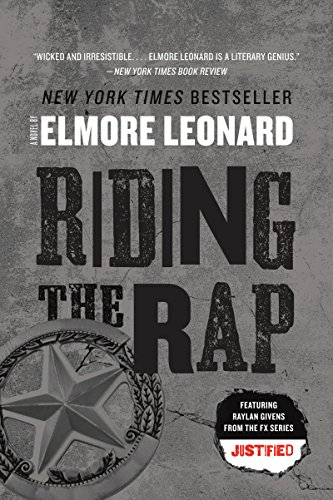 Riding the Rap: A Novel (Raylan Givens Book 2) (English Edition)