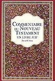 Commentaire du Nouveau Testament - un livre juif