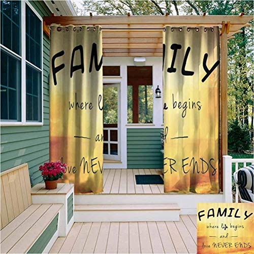 Family Ring Top Thermal Insulated Outdoor Curtain Inspiring Message About Family Life and Love on Dreamy Backdrop Wisdom Outdoor Drape for Pergola/Porch, Tan Yellow Marigold Black W63 x L72 Inch