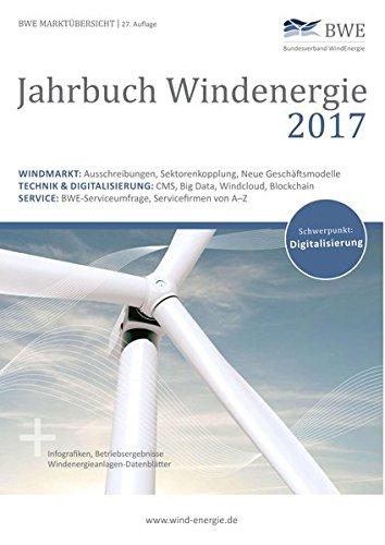 Jahrbuch Windenergie 2017: BWE Marktübersicht - Windmarkt, Technik und Service