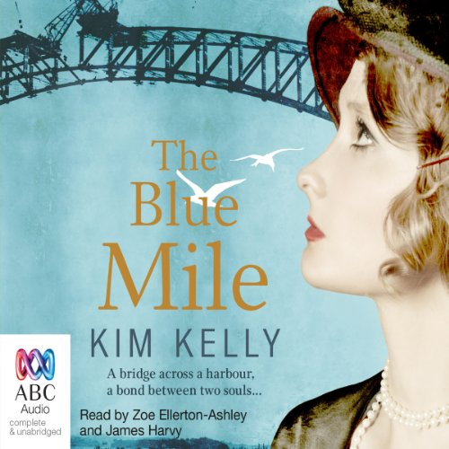 The Blue Mile                   By:                                                                                                                                 Kim Kelly                               Narrated by:                                                                                                                                 Zoe Ellerton-Ashley,                                                                                        James Harvy                      Length: 14 hrs and 16 mins     4 ratings     Overall 4.0