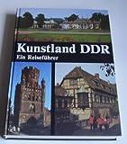 Kunstland DDR - Ein Reiseführer
