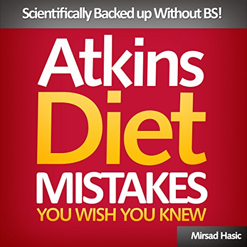 Atkins Diet Mistakes You Wish You Knew audiobook cover art