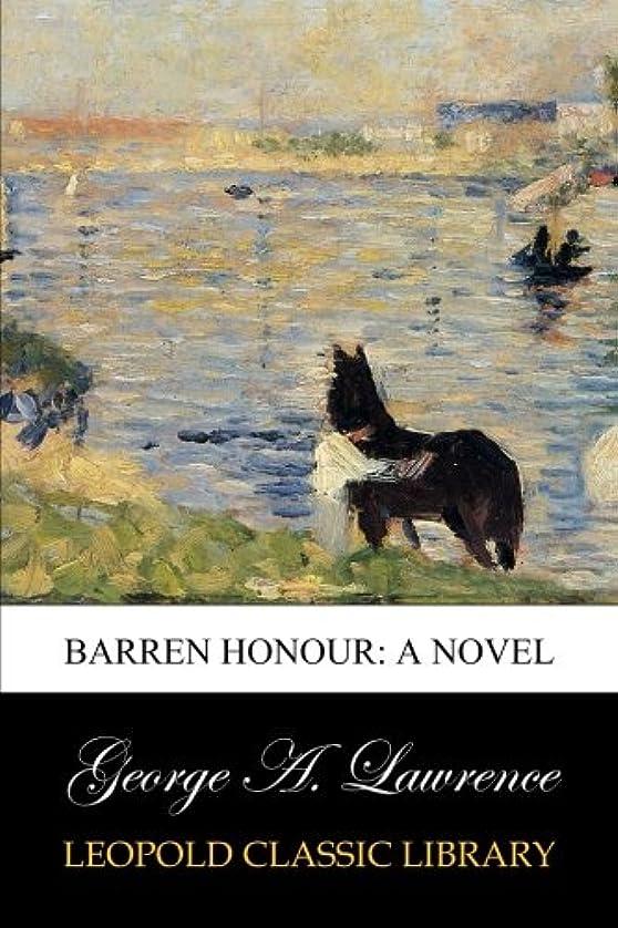 パキスタン人作物配列Barren Honour: A Novel