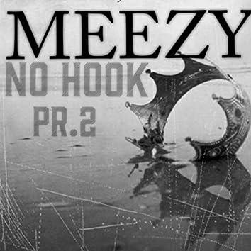 No Hook Pr.2