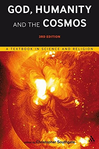 Compare Textbook Prices for God, Humanity and the Cosmos - : A Textbook in Science and Religion 3 Edition ISBN 9780567524676 by Southgate, Christopher