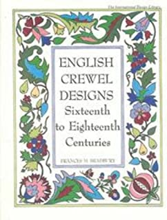 English Crewel Designs: Sixteenth to Eighteenth Centuries (International Design Library)