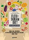 Flexitarian diet. La dieta flessibile...