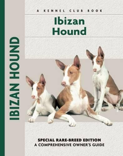 Ibizan Hound (Comprehensive Owner's Guide)