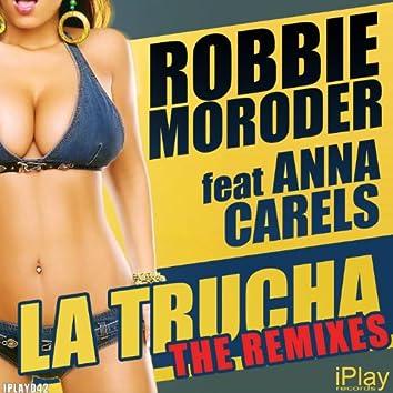 La Trucha (The Remixes)