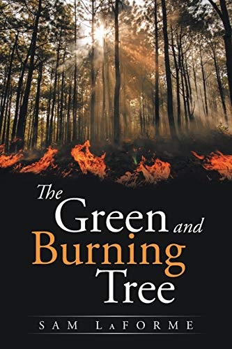 The Green and Burning Tree