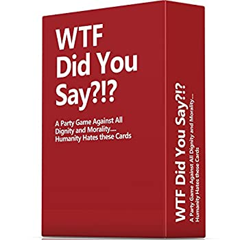WTF Did You Say A Party Game Against All Dignity and Morality Full Game XL Set of 594 Cards