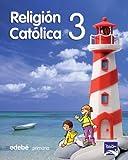 Religión Católica 3 Tobih - 9788423697953