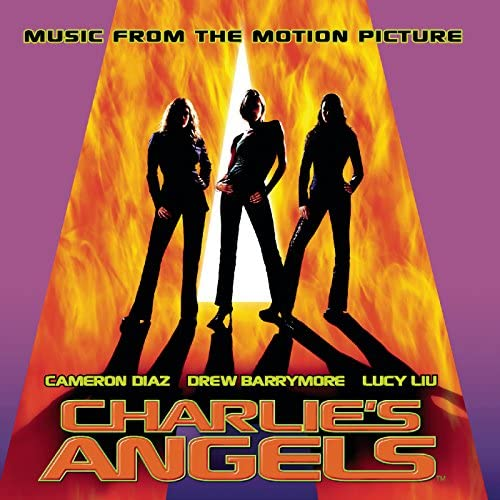 Charlie's Angels (Motion Picture Soundtrack)