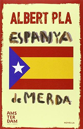 Espanya de merda (NOVEL-LA)