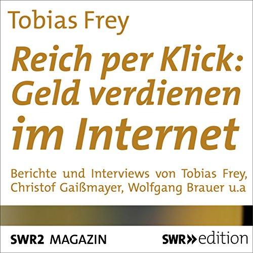 Reich per Klick: Geld verdienen im Internet Titelbild
