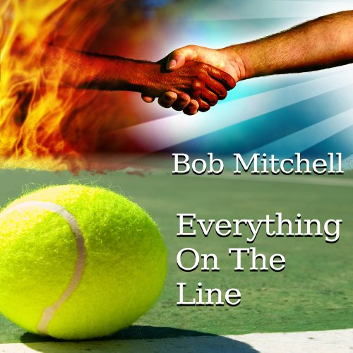 Everything on the Line audiobook cover art