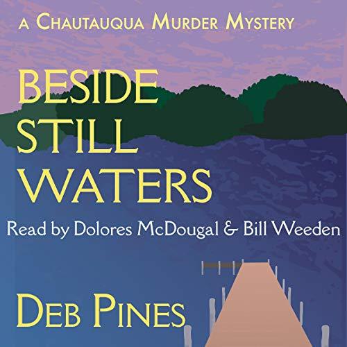 Beside Still Waters: A Chautauqua Murder Mystery audiobook cover art