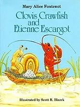 Clovis Crawfish and Etienne Escargot