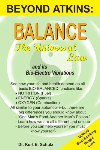 Balance - The Universal Law: And Its Bio-Electro Vibrations