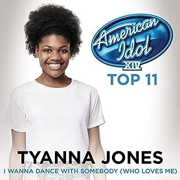 I Wanna Dance With Somebody (Who Loves Me) (American Idol Season 14)