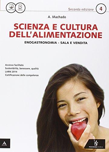 Scienza e cultura dell'alimentazione 4. Enogastronimia - Sala e vendita: Vol. 2