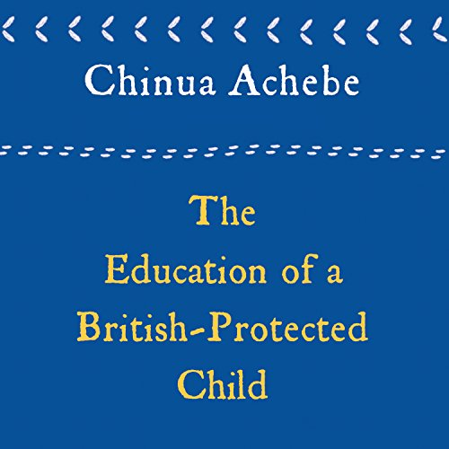 The Education of a British-Protected Child audiobook cover art