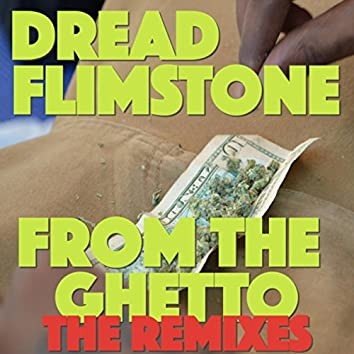 From The Ghetto (The Remixes EP)