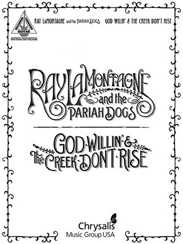 Lamontagne Ray & Pariah Dogs God Willin & Creek Dont Rise Gtr Tab Bk (Recorded Versions Guitar)