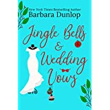 Jingle Bells and Wedding Vows (English Edition)