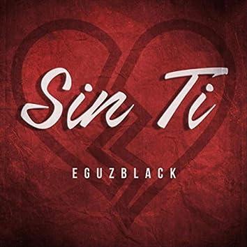Sin Ti (Freestyle)