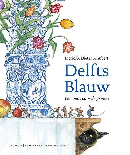 Delfts Blauw: een vaas voor de prinses