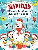 NAVIDAD Libro de Actividades para niños de 3 a 6 años: Juegos Educativos de Navidad - Laberintos,...