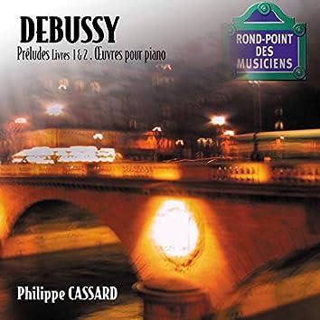 Debussy - Préludes Livres 1 & 2, oeuvres pour piano