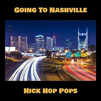 Going To Nashville