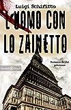 L'uomo con lo zainetto : Un romanzo thriller poliziesco, un hard boiled ambientato a Tor...