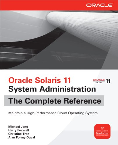 Oracle Solaris 11 System Administration The Complete Reference (English Edition)